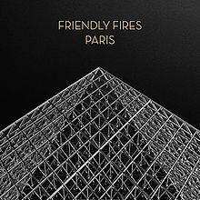Remember Me - Paris // Friendly Fires (Aeroplane remix)