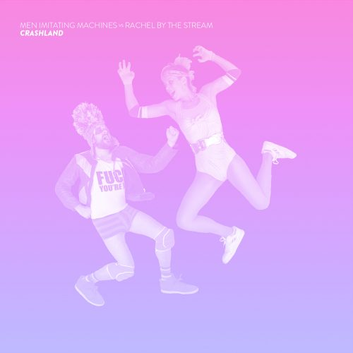 Pick 'n' Mix / Pick 'n' Remix - Rachel By The Stream vs Men Imitating Machines // Crashland