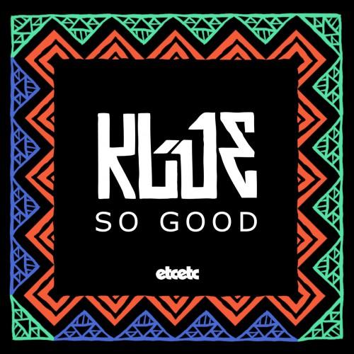 Pick 'n' Mix - Klue // So Good