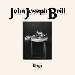 Pick 'n' Mix - John Joseph Brill // Kings