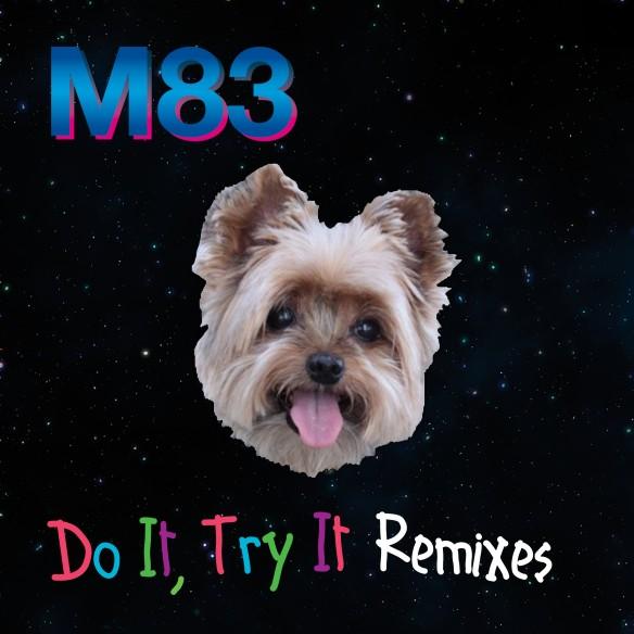Pick 'n' ReMix - M83 // Do It, Try It (Loframes Remix)