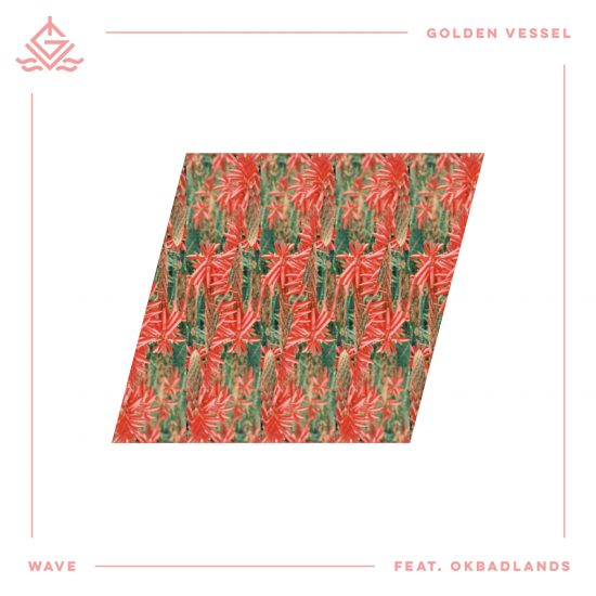 Pick 'n' Mix - Golden Vessel // Wave (feat. OKBADLANDS)