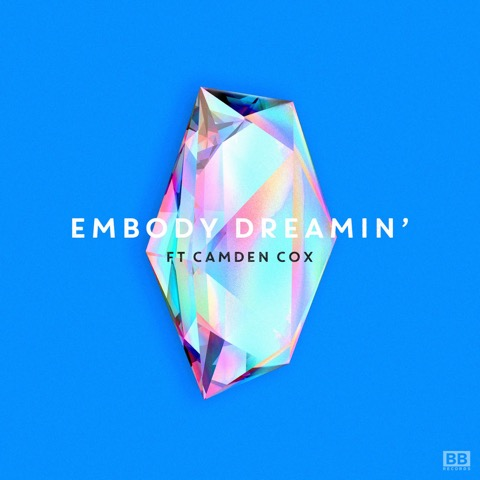 The Weekend Warm Up - Embody // Dreamin feat. Camden Cox (Laibert Remix)