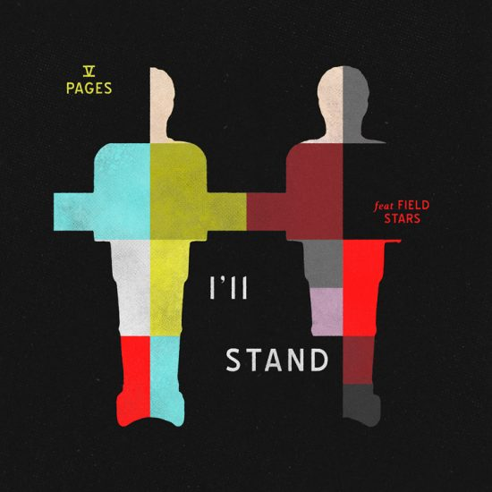 Pick 'n' Mix - V Pages // I'll Stand (feat. Field Stars)