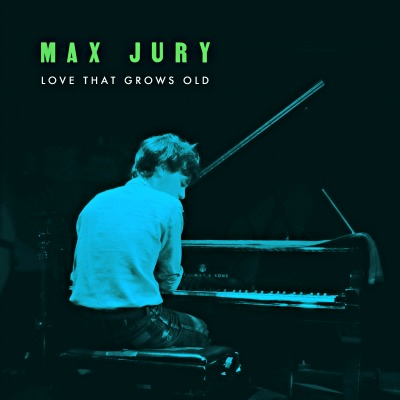 Pick 'n' Mix - Max Jury // Love That Grows Old