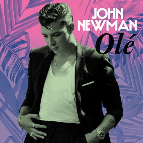 Pick 'n' Mix - John Newman / Olé
