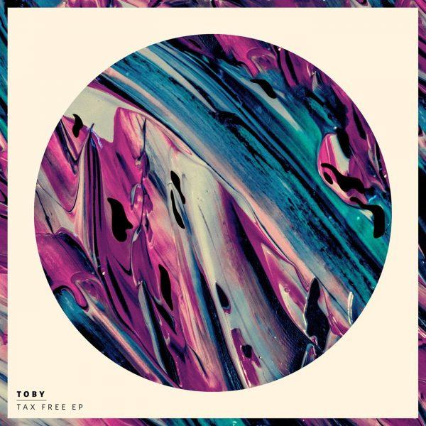 Pick 'n' Mix // Toby - Tax Free E.P.