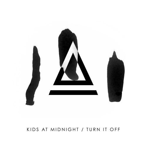 Pick 'n' Mix // Kids At Midnight - Turn It Off